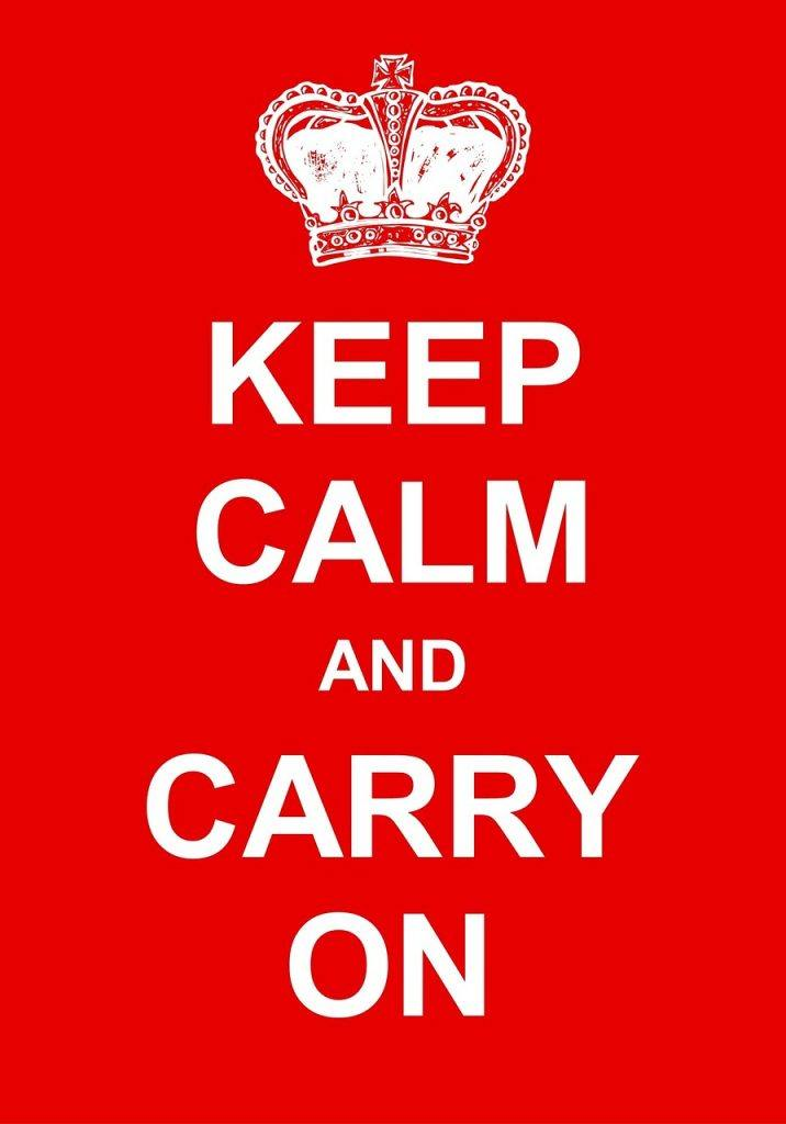 Keep Calm and Carry on Day 4 Sober