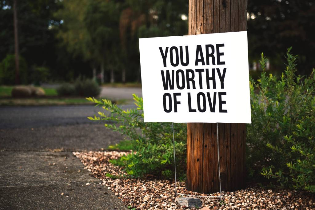 You are worthy of love quit drinking