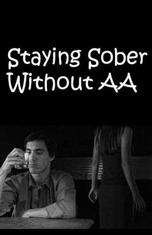 Books to Help you Stop Drinking and Fuel Your Sober Momentum - Staying Sober Without AA