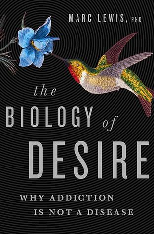 Books to Help you Stop Drinking and Fuel Your Sober Momentum The Biology of Desire