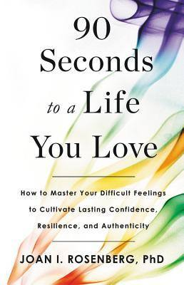 Books to Help you Stop Drinking and Fuel Your Sober Momentum 90 seconds to a Life you Love