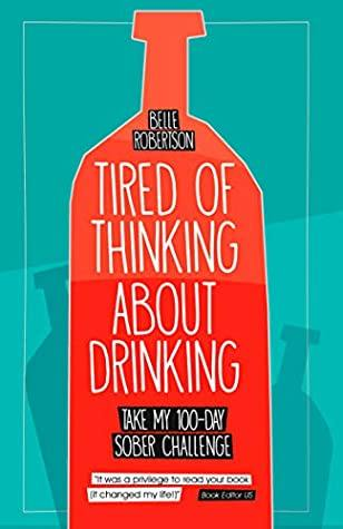 Books to Help you Stop Drinking and Fuel Your Sober Momentum - Tired of Thinking About Drinking