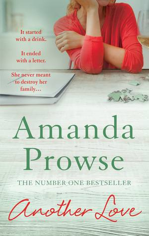Another Love (No Greater Strength #3) by Amanda Prowse Books to Help you Stop Drinking and Fuel Your Sober Momentum