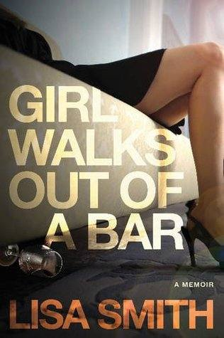 Girl Walks Out of a Bar - Books to Help you Stop Drinking and Fuel Your Sober Momentum