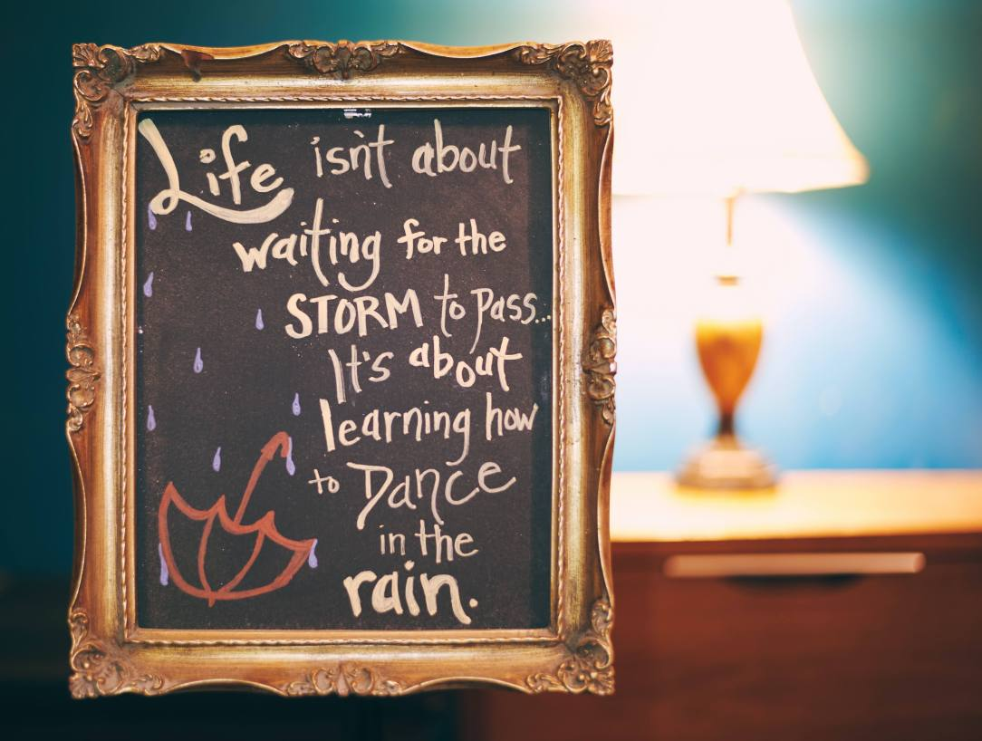 Sober Pink Cloud Quote- Life sn't about waithing for the storm to pass it's about learning to dance in the rain