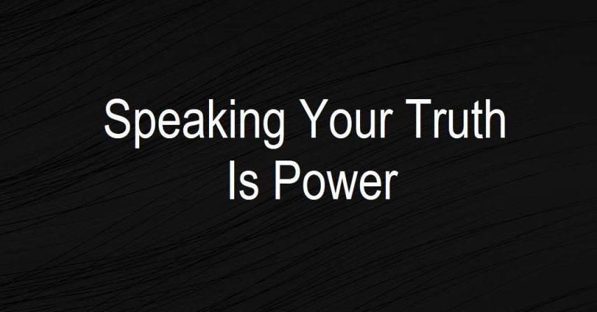 Speaking Your Truth is Power - Sobriety