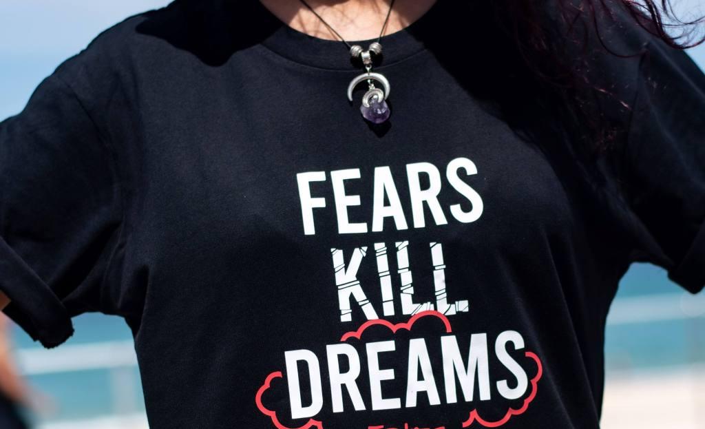 Fear Kills Dreams Tee Shirt - Don't be afraid of sobriety